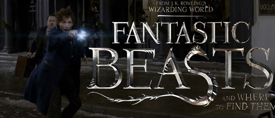 Fantastic Beasts and Where to Find Them - March 16th