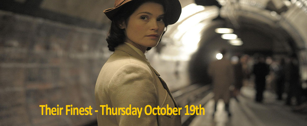 Their Finest-  Brighouse Cinema Thursday 19th October