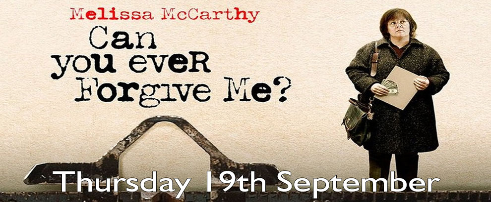 Can you Ever Forgive Me Thursday September 19th